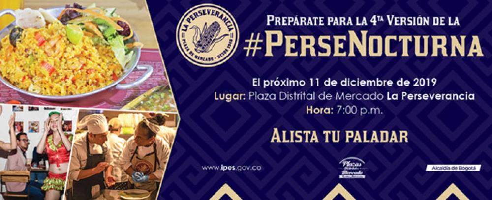 """Prepárese para la nueva versión del Festival Gastronómico """"La Perse Nocturna"""""""