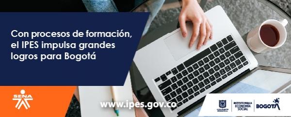 Con procesos de formación, el IPES impulsa grandes logros para Bogotá